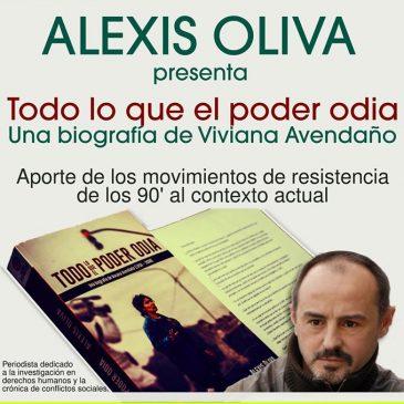 """Cooperativa Viarava presenta """"Todo lo que el poder odia"""" de Alexis Oliva"""