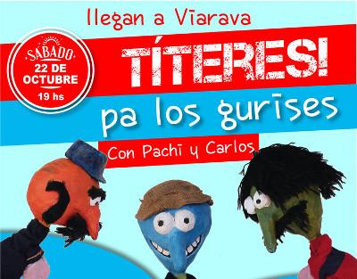 Títeres pa' los gurises se presenta en Espacio Viarava