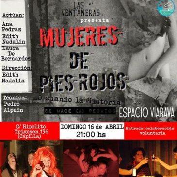 Las Ventaneras presentan 'Mujeres de pies rojos' en Espacio Viarava