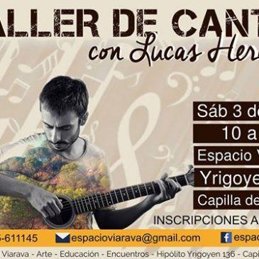 Espacio Viarava presenta una doble jornada musical: Taller de Canto y concierto, con Lucas Heredia