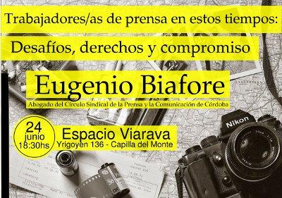 Jornada 'Trabajadores y trabajadoras de prensa en estos tiempos: Desafíos, derechos y compromiso´, con Eugenio Biafore