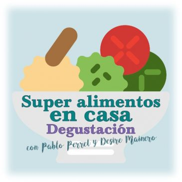 Super alimentos en casa: jornada de degustación en Espacio Viarava