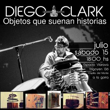 Vacaciones 2017: Diego Clark presenta 'objetos que suenan historias'