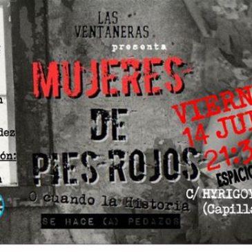 Vacaciones en Viarava: Las Ventaneras presentan 'Mujeres de pies rojos'