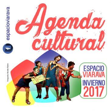 #Vacaciones Invierno2017: Agenda cultural de Espacio Viarava