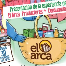 """Presentación de la experiencia """"El Arca"""" Productores + Consumidores en Espacio Viarava"""