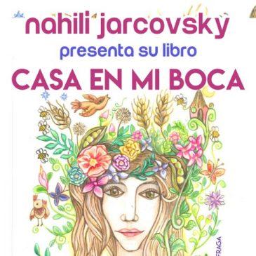 'Casa en mi boca': Nahilí Jarcovsky presenta su primer libro de poesía