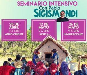 Medio Oriente, África e Inmigraciones: Seminario intensivo con Pablo Sigismondi