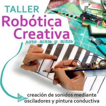 Robótica creativa para niños y niñas: crearemos sonidos mediante osciladores y pintura conductiva