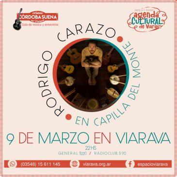 Córdoba Suena: Rodrigo Carazo llega a Capilla de Monte